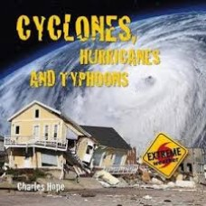 Cyclones Hurricanes and Typhoons - Extreme Weather