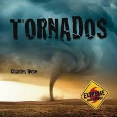 Tornados - Extreme Weather