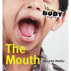 The Mouth - Body Parts