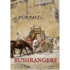 Bushrangers - Our Past