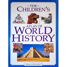 The Childrens Atlas of World History
