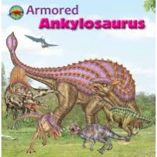 Armored Ankylosaurus - When Dinosaurs Ruled the Earth