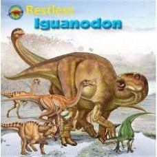 Restless Iguanodon - When Dinosaurs Ruled the Earth