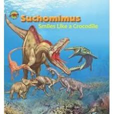 Suchomimus Smiles like a Crocodile - When Dinosaurs Ruled the Earth