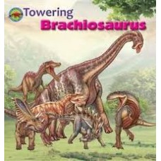 Towering Brachiosaurus - When Dinosaurs Ruled The World