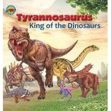 Tyrannosaurus King of Dinosaurs - When Dinosaurs Ruled The World