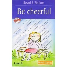 Be Cheerful - Moral Stories