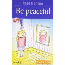 Be Peaceful - Moral Stories