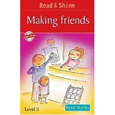Making Friends - Moral Stories