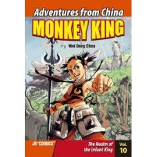 Monkey King - The Realm of the Infant King Vol 10 Adventures From China