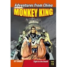 Monkey King - The Fight to the Death Vol 11 Adventures From China