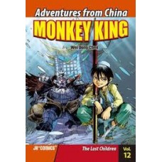 Monkey King - The Lost Children Vol 12 Adventures From China