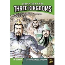 Three Kingdoms - The Brotherhood Restored Vol 7 Legends From China