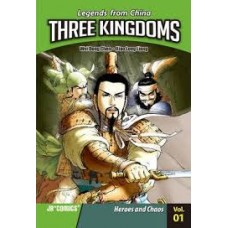 Three Kingdoms - Heroes and Chaos Vol 1 Legends From China