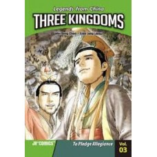 Three Kingdoms - Pledge Allegiance Vol 3 Legends From China