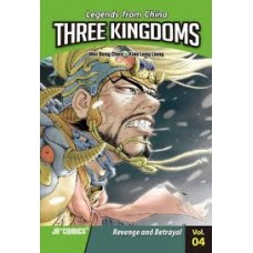Three Kingdoms - Revenge and Betrayal Vol 4 Legends From China